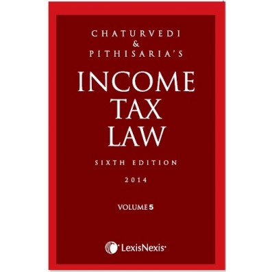Income Tax Law; Vol 5 (Sections 80IC to 138)