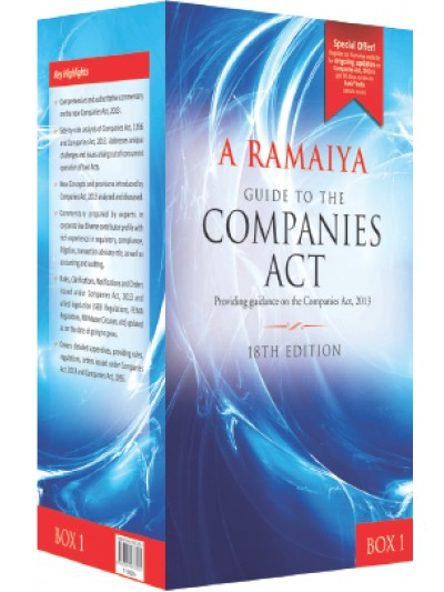 Guide to the Companies Act (Providing guidance on the Companies Act, 2013): Box 1 containing Volume 1, 2 & 3, Appendix Part 1 & 2 and 1 Consolidated Table of Cases and Subject Index