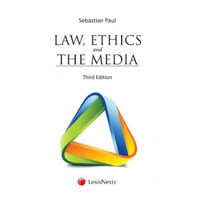 Law, Ethics and the Media