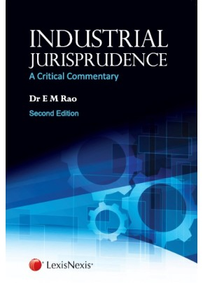 Industrial Jurisprudence–A Critical Commentary