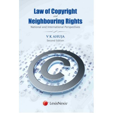 Law of Copyright and Neighbouring Rights – National and International Perspectives