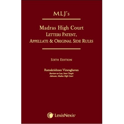 MLJ's Madras High Court Letters Patent, Appellate & Original Side Rules
