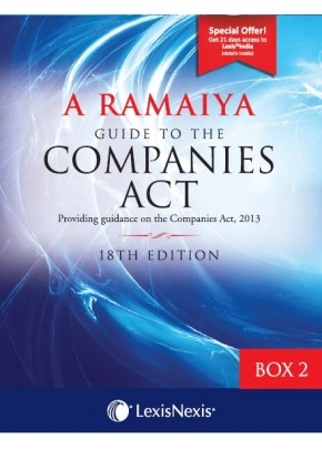 Guide to the Companies Act (Providing guidance on the Companies Act, 2013): Box 2 containing Set of Appendix Part 3,4,5&6 + 1 Consolidated Table of Cases and Subject Index
