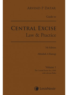 Guide to Central Excise - Law & Practice