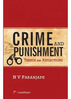 Crime and Punishment– Trends and Reflections