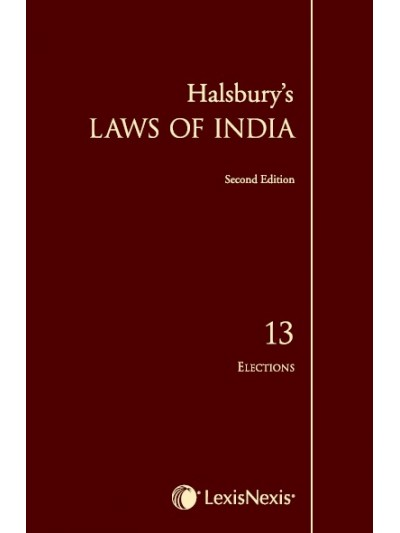 Halsbury's Laws of India-Elections; Vol 13