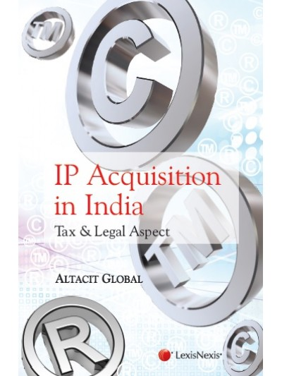 IP Acquisition in India-Tax and Legal Aspect