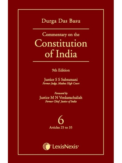 Commentary on the Constitution of India; Vol 6 ; (Covering Articles 25 to 35)