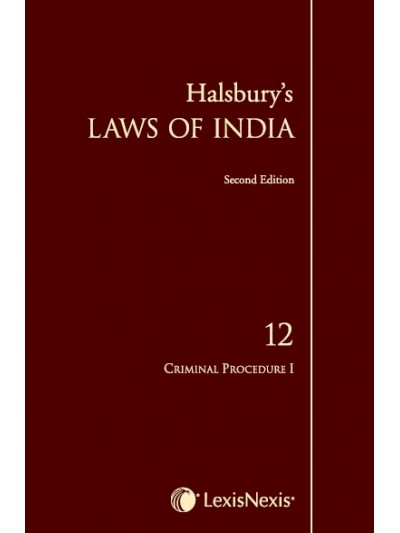 Halsbury's Laws of India-Criminal Procedure I; Vol 12