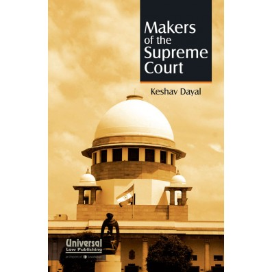 Makers of the Supreme Court
