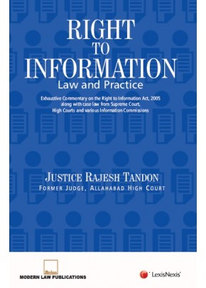 Right to Information–Law and Practice