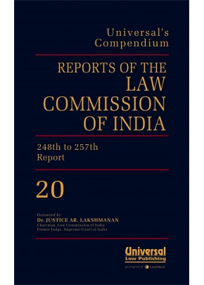 Reports of the Law Commission of India {(No. 235 (2010) to 257 (2015)}