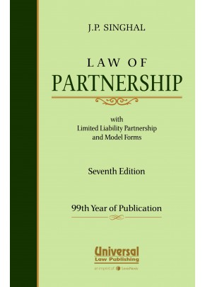 Law of Partnership with Limited Liability Partnership and Model Forms