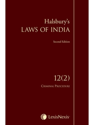 Halsbury's Laws of India-Criminal Procedure; Vol 12 (2)