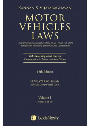 Motor Vehicles Laws (A comprehensive examination of Motor Vehicles Act, 1988 with focus on Insurance, Entitlement and Compensation) With CD