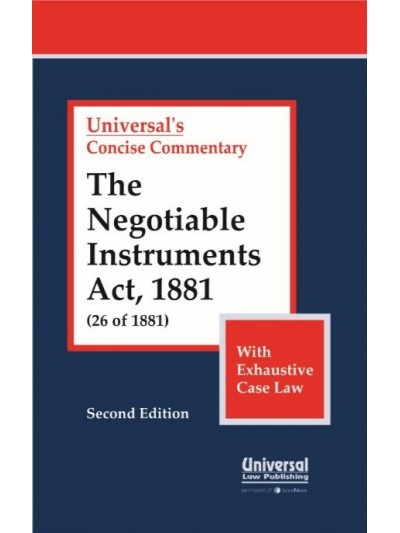 Negotiable Instruments Act, 1881 (26 of 1881) (with Exhaustive Case Law)