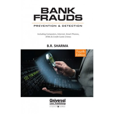 Bank Frauds – Prevention and Detection, (Also includes Computer and Credit Card Crimes)