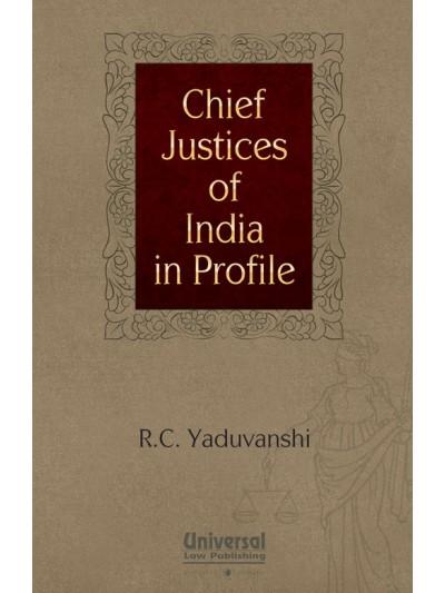 Chief Justices of India in Profile