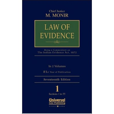 Law of Evidence (Being a Commentary on Indian Evidence Act, 1872 as amended by Act 13 of 2013)
