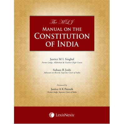 The MLJ Manual on the Constitution of India