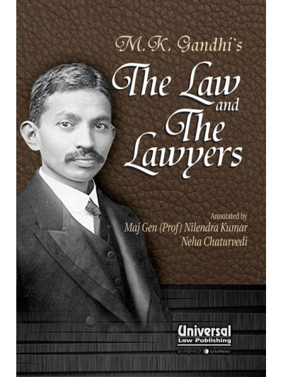 M.K. Gandhi's The Law & The Lawyers