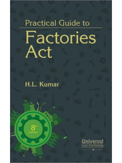 Practical Guide to Factories Act