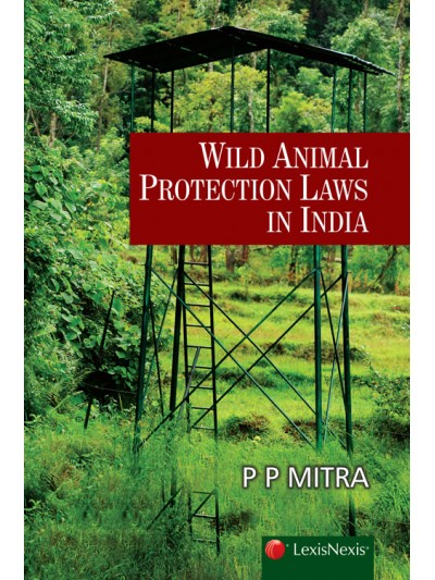 Wild Animal Protection Laws in India