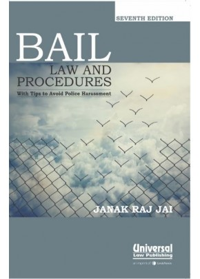 Bail Law and Procedures with Tips to Avoid Police Harassment