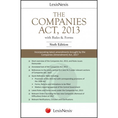 The Companies Act, 2013 (With Rules & Forms)-Incorporating latest amendments brought by the Companies (Amendment) Act, 2017
