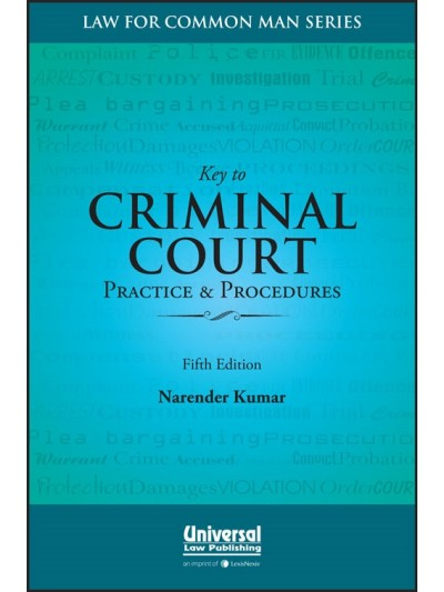 Key to Criminal Court Practice & Procedures