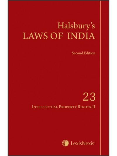 Halsbury's Laws of India-Intellectual Property Rights-II; Vol 23