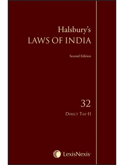 Halsbury's Laws of India-Direct Tax-II; Vol. 32