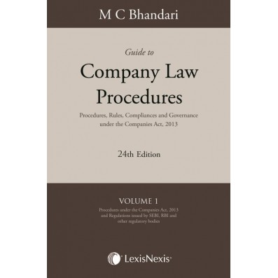 Guide to Company Law Procedures-  Procedures, Rules, Compliances and Governance under the Companies Act, 2013