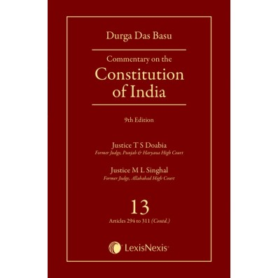 Commentary on the Constitution of India; Vol 13; (Covering Articles 294 to 311(Contd))