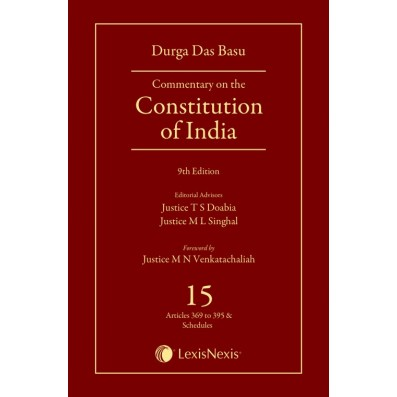 Commentary on the Constitution of India; Vol 15; (Covering Articles 369 to Schedule XII)