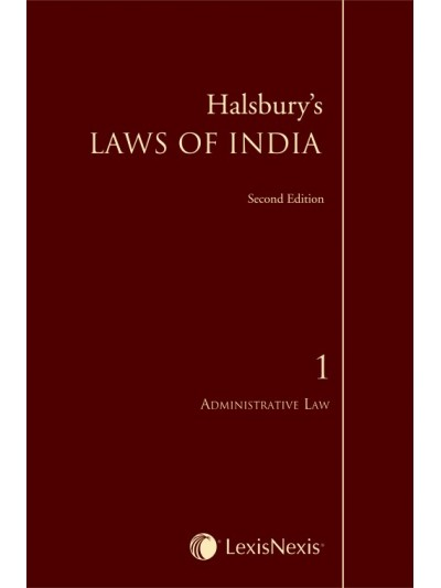 Halsbury's Laws of India-Administrative Law; Vol 1