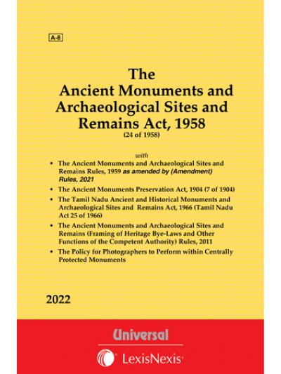 Ancient Monuments and Archaeological Sites and Remains Act, 1958 along with allied Acts & Rules