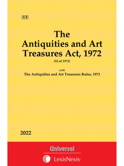 Antiquities and Art Treasures Act, 1972 along with Rules, 1973
