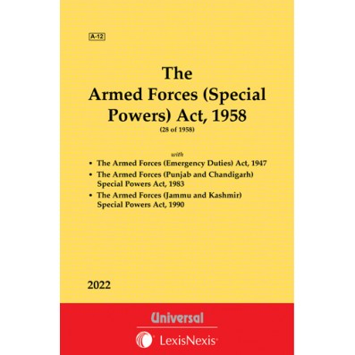 Armed Forces (Special Powers) Act, 1958 along with allied Acts