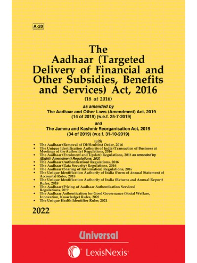Aadhaar (Targeted Delivery of Financial and other Subsidies, Benefits and Services) Act, 2016 with Order and Regulations