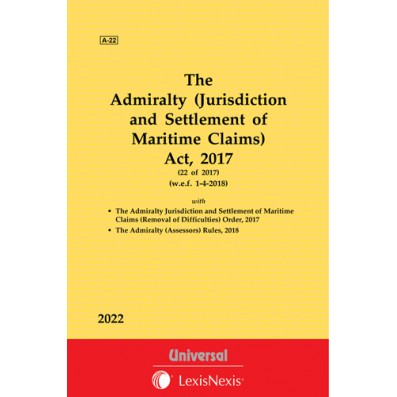 The Admiralty (Jurisdiction and Settlement of Maritime Claims) Act, 2017