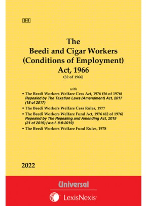 Beedi and Cigar Workers (Conditions of Employment) Act, 1966 along with Welfare Cess and Welfare Fund Act and Rules