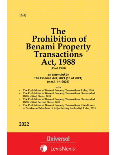Prohibition of Benami Property Transactions Act, 1988 [Earlier Known as Benami Transactions (Prohibition) Act, 1988] with Rules, 2016