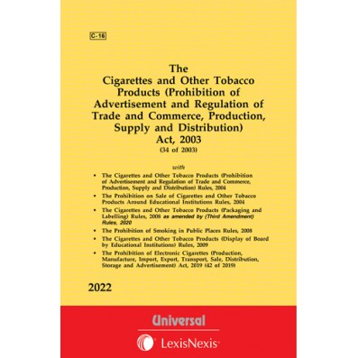 Cigarettes and Other Tobacco Products (Prohibition of Advertisement and Regulation of Trade and Commerce, Production, Supply and Distribution) Act, 2003 along with allied Rules
