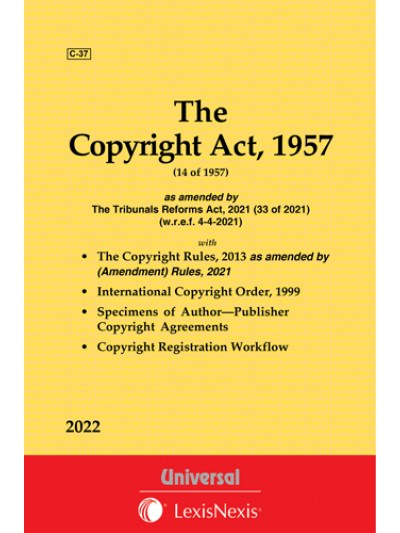 Copyright Act, 1957 along with Rules, 1958 and International Copyright Order, 1999