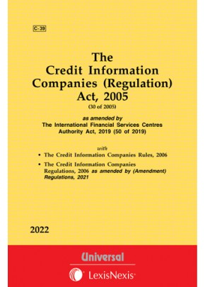 Credit Information Companies (Regulation) Act, 2005 along with Rules and Regulations, 2006