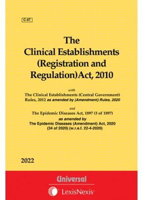 Clinical Establishments (Registration and Regulation) Act, 2010 with Rules, 2012