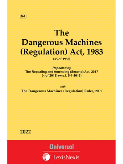 Dangerous Machines (Regulation) Act, 1983 along with Rules, 2007