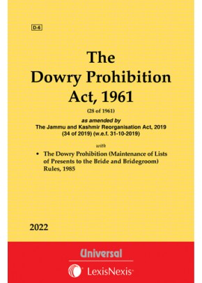Dowry Prohibition Act, 1961 along with Rules and Relevant Provisions of IPC & Evidence and CrPC relating to Dowry
