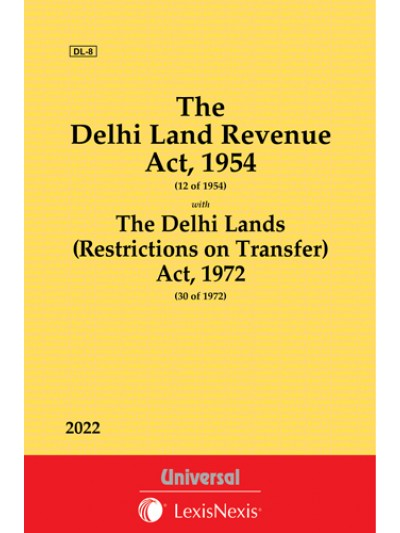 Delhi Land Revenue Act, 1954 along with Delhi Lands (Restrictions on Transfer) Act, 1972